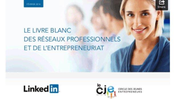 LinkedIn courtise les entrepreneurs avec un livre blanc