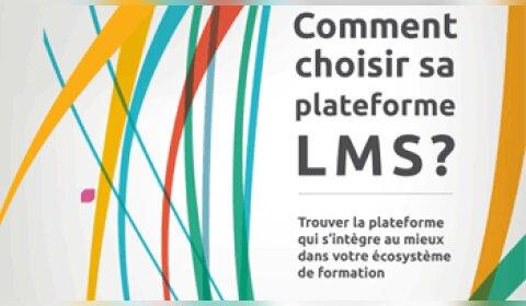 Un nouveau guide gratuit pour bien choisir son LMS