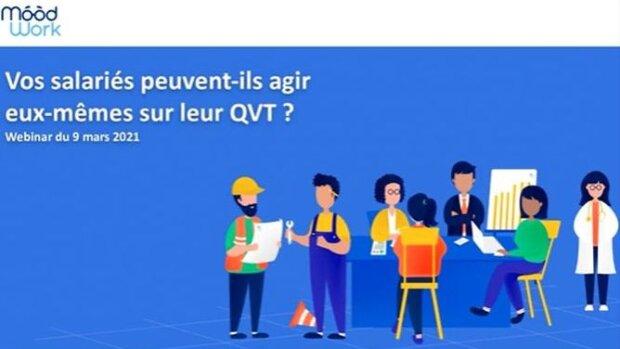 L'état de l'art de la QVT avec Moodwork et la MACIF (webinar en replay)