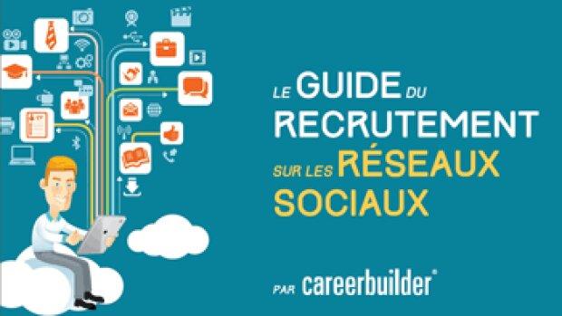 Le guide du recrutement sur les réseaux sociaux