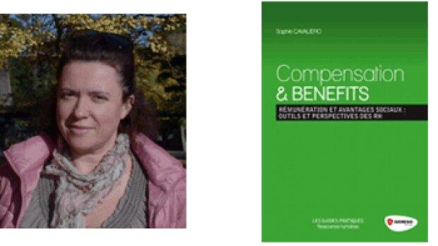 """""""Les Comp & Ben: un équilibre entre compétitivité externe et équité interne """" Sophie Cavaliero"""