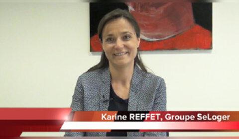 4 min 30 avec Karine Reffet, directrice communication de SeLoger