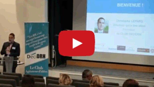 Vidéo - Marque employeur : DéciDRH place son colloque sous le signe du partage d'expériences