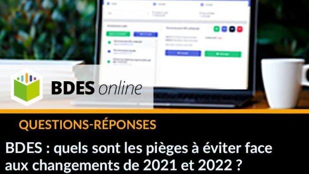 BDES : les pièges à éviter face aux changements entre 2021 et 2022