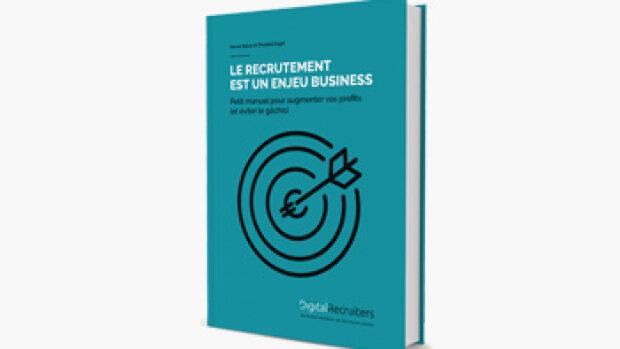 Livre blanc : Pourquoi le recrutement est-il un enjeu business ?