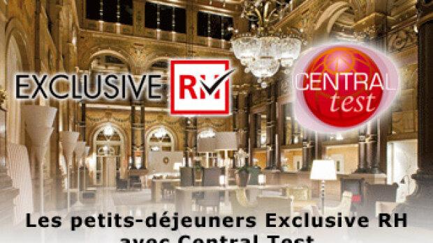 """Agenda : Les petits-déjeuners Exclusive RH avec Central Test """"Mobilité interne : vieux syndromes et nouveaux remèdes !"""""""