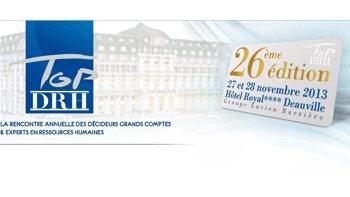 Agenda : la 26e édition de Top DRH se déroulera les 27 et 28 novembre prochains - D.R.
