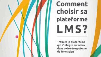 Un nouveau guide gratuit pour bien choisir son LMS - D.R.