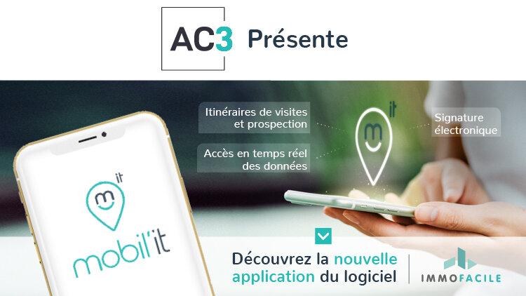 AC3-ImmoFacile lance, Mobil'IT, sa nouvelle application mobile - D.R.
