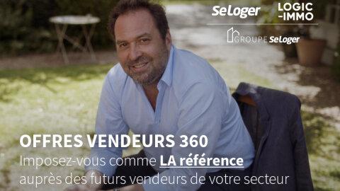 Le Groupe SeLoger lance l'offre Vendeurs 360 - dr