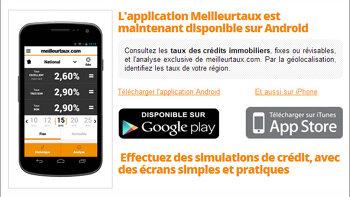 Meilleurtaux lance son application Android - © D.R.