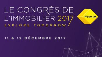 J-15 pour l'édition 2017 du Congrès de la FNAIM! - © D.R.