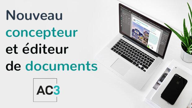 AC3 lance son nouveau concepteur de documents - © D.R.