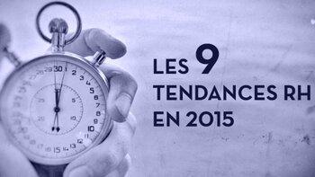 9 résolutions pour faire face aux grandes tendances RH en 2015 - D.R.