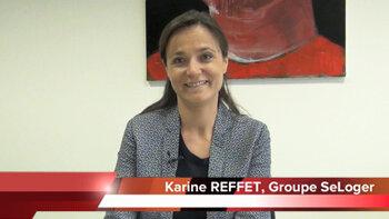 4 min 30 avec Karine Reffet, directrice communication de SeLoger - D.R.