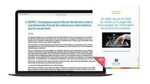 Livre blanc: 25 idées reçues en droit du travail sur l'usage des TIC - Editions Tissot