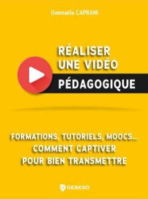 Réaliser une vidéo pédagogique par Gwenaëla Caprani