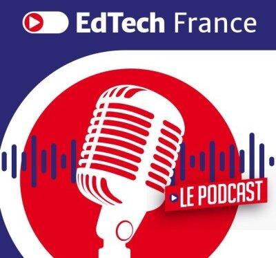 EdTech France, un podcast qui met en avant les initiatives des entrepreneurs français