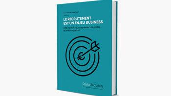 Livre blanc: Pourquoi le recrutement est-il un enjeu business?