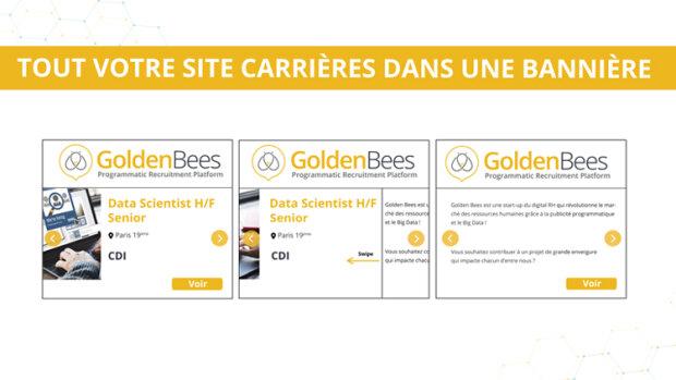 Golden Bees personnalise la publicité RH - © D.R.