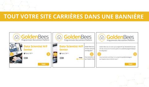 Golden Bees personnalise la publicité RH