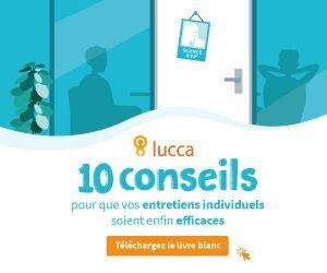 Les dix conseils de Lucca pour des entretiens professionnels efficaces