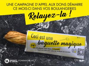 Originale, la récente campagne de la Fondation NIT consiste à appeler aux dons via les baguettes de pain