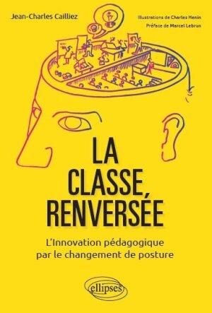 La classe renversée, à ne pas confondre avec la classe inversée!