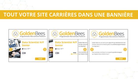 Golden Bees personnalise la publicité RH - D.R.